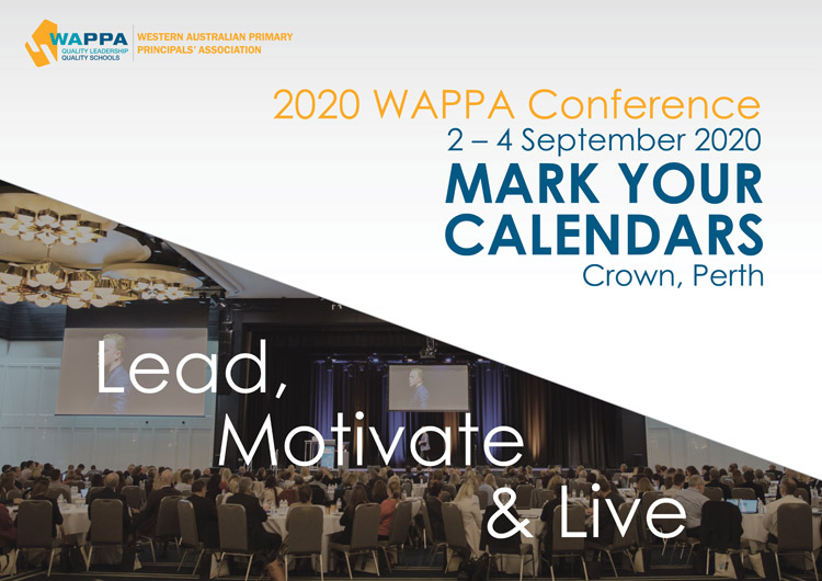 Lead, Motivate & Live. 2020 WAPPA Conference, 2 - 4 September.