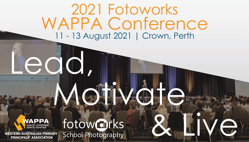 WAPPA Conference 2021, 11-3 August 2021 Crown Perth. Lead, Motivate & Live